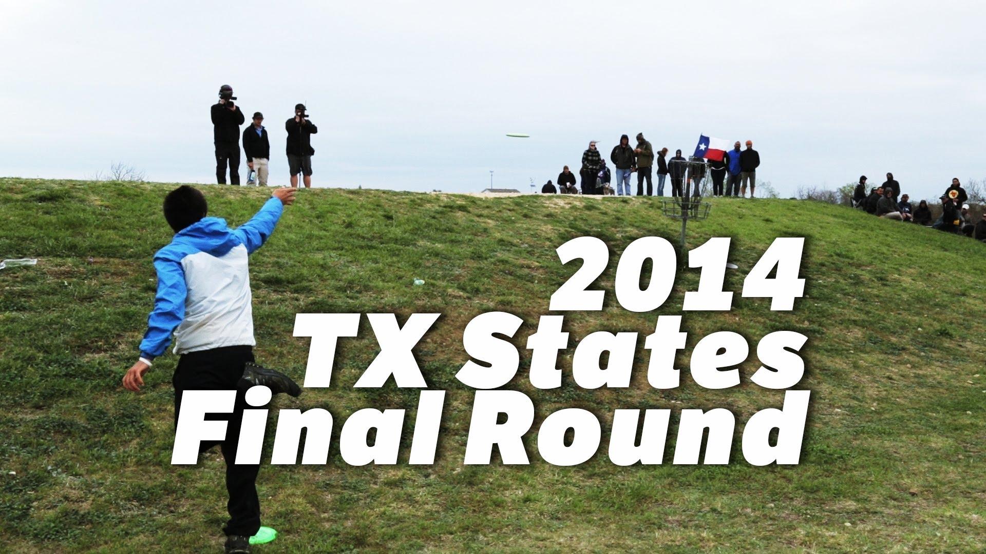 2014 Texas States Final Round