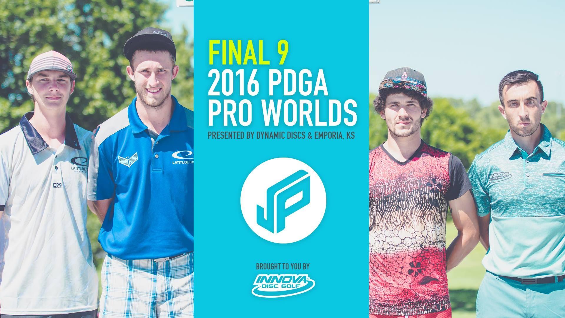 2016 PDGA Pro Worlds Final 9