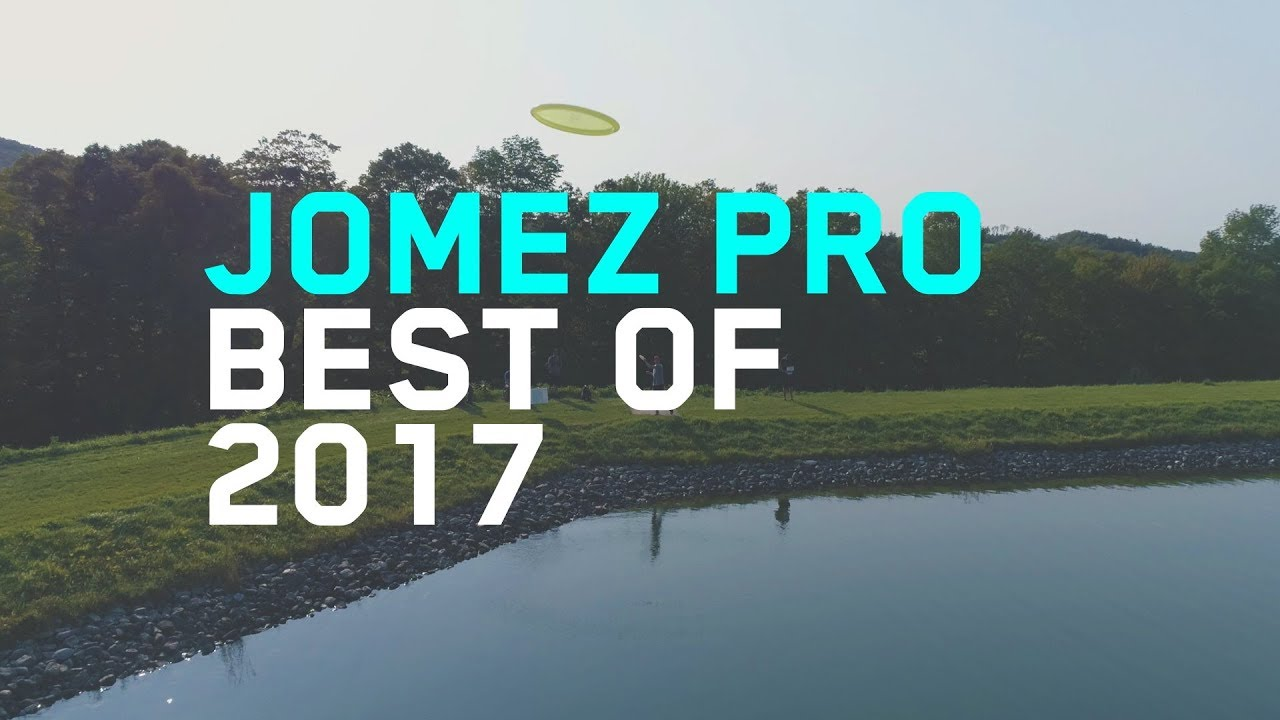 Jomez Pro | Best of 2017 | Part One