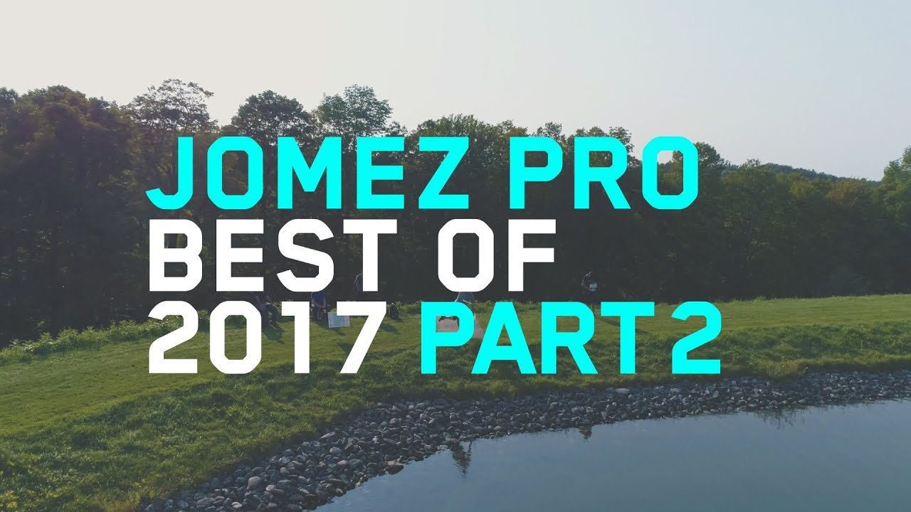 Jomez Pro | Best of 2017 | Part Two