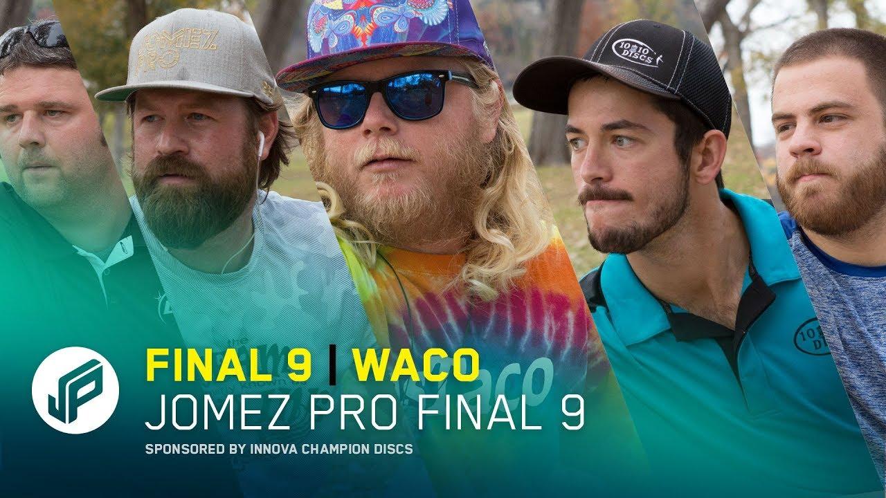 2017 Jomez Pro Final 9 | Waco, TX