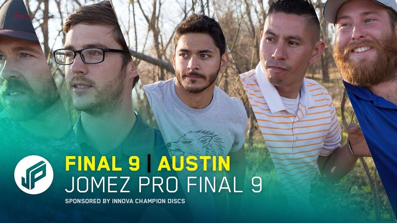 2017 Jomez Pro Final 9 | Austin, TX
