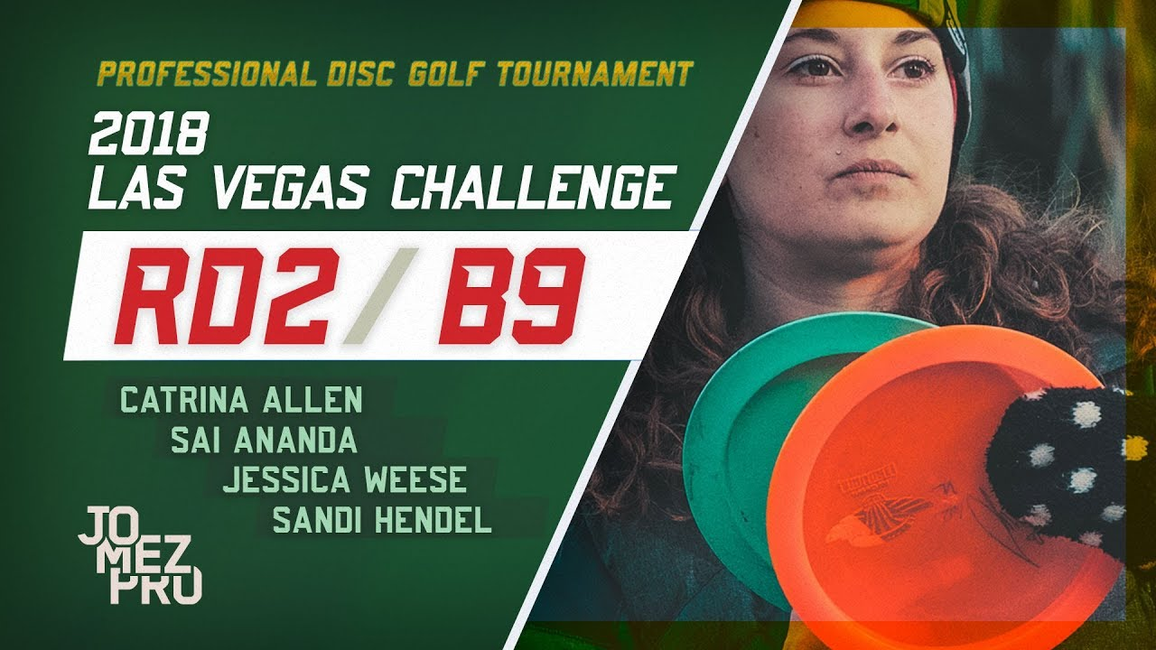 2018 Las Vegas Challenge | Round 2, B9, Women