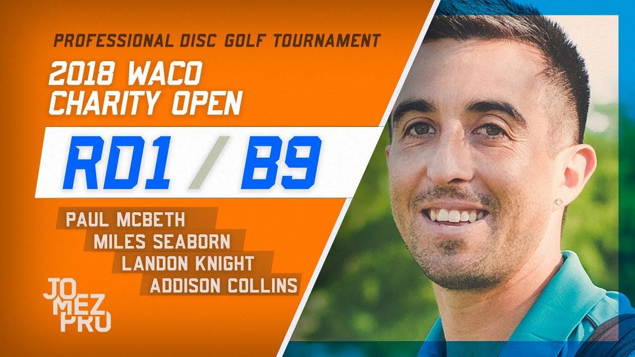 2018 Waco Charity Open | Round 1, B9