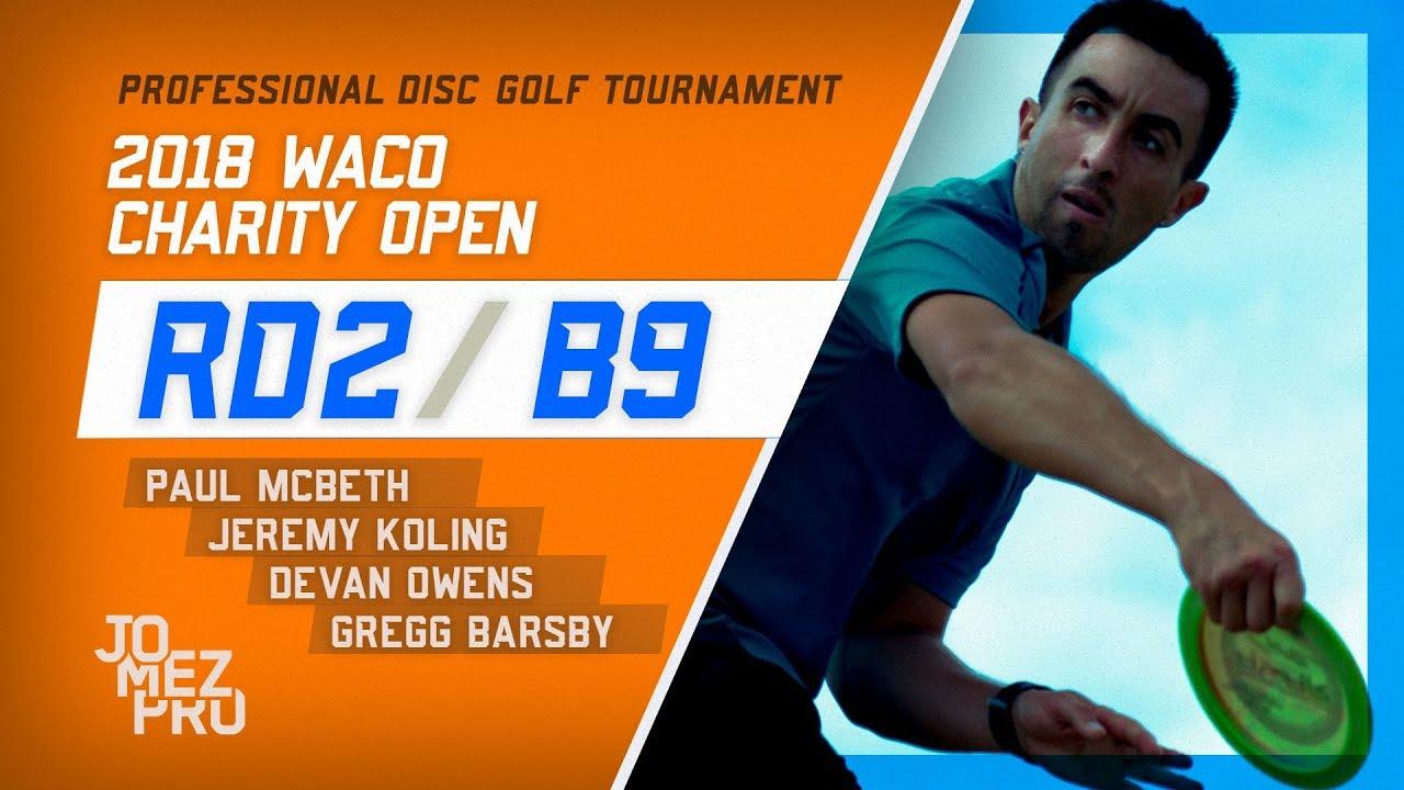 2018 Waco Charity Open | Round 2, B9