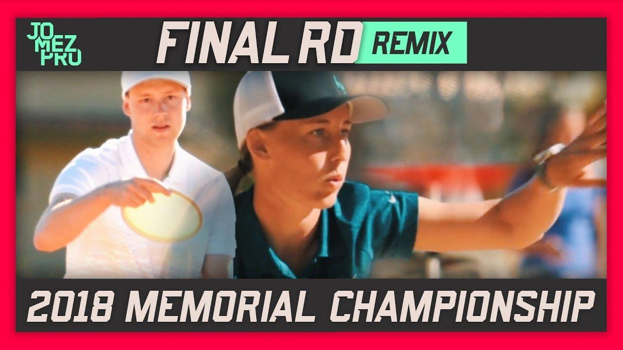 Memorial Championship 2018 REMIX