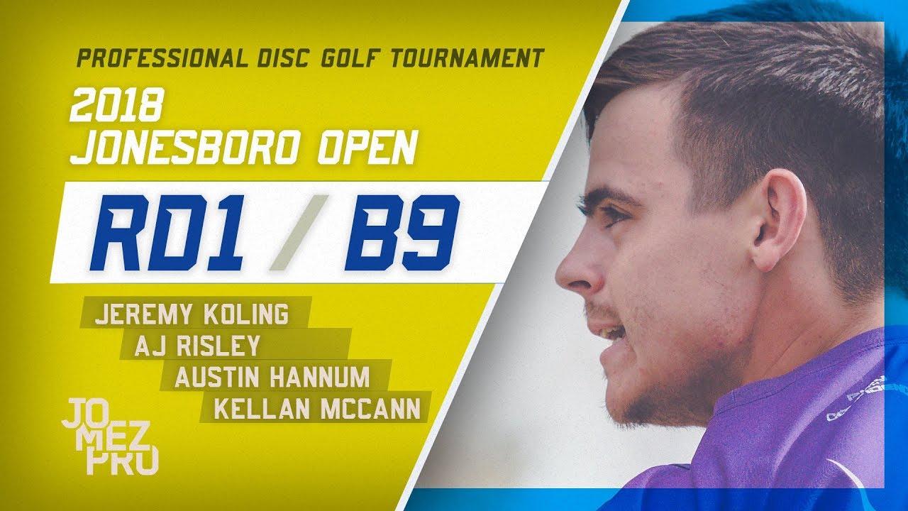2018 Jonesboro Open | Round 1, B9