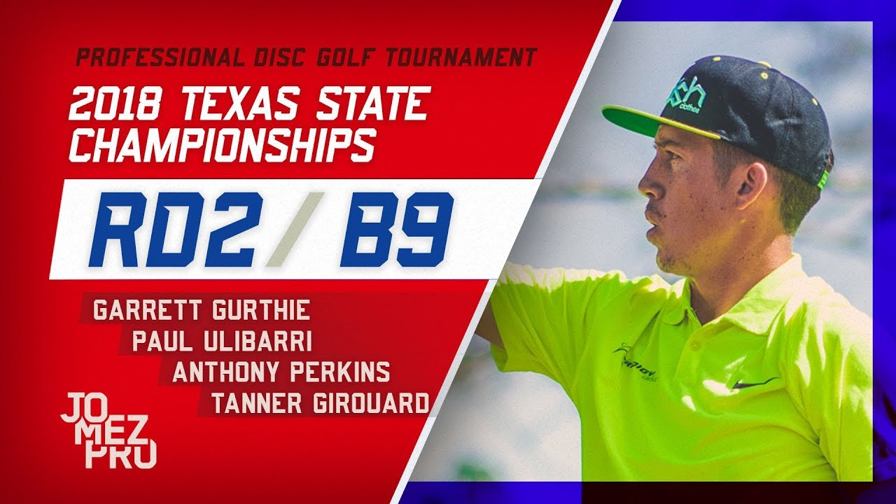 2018 Texas State Championships | Round 2, B9