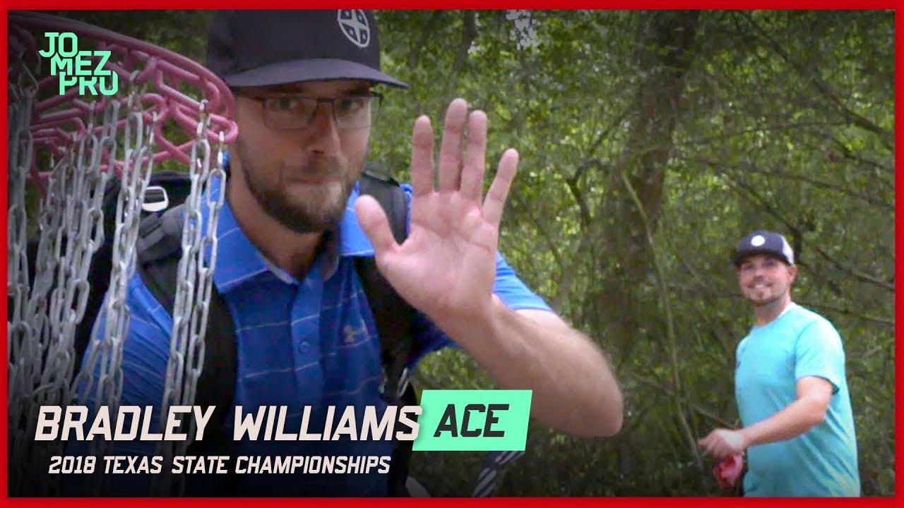 Bradley Williams Disc Golf Ace – 2018 Texas States Round One