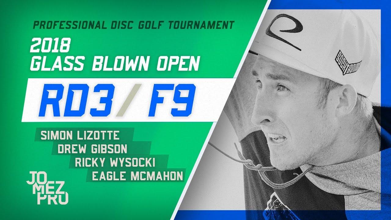 2018 Glass Blown Open | Lead Card, Final Round, F9
