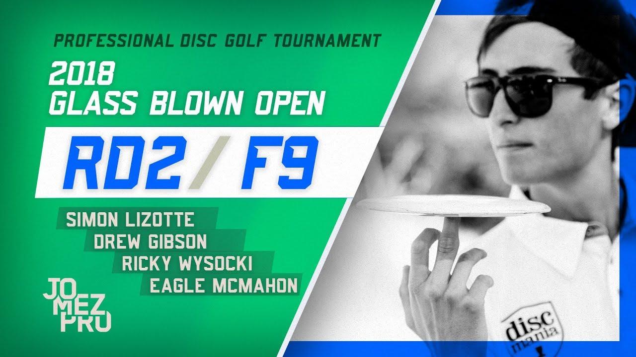 2018 Glass Blown Open | Round 2, F9