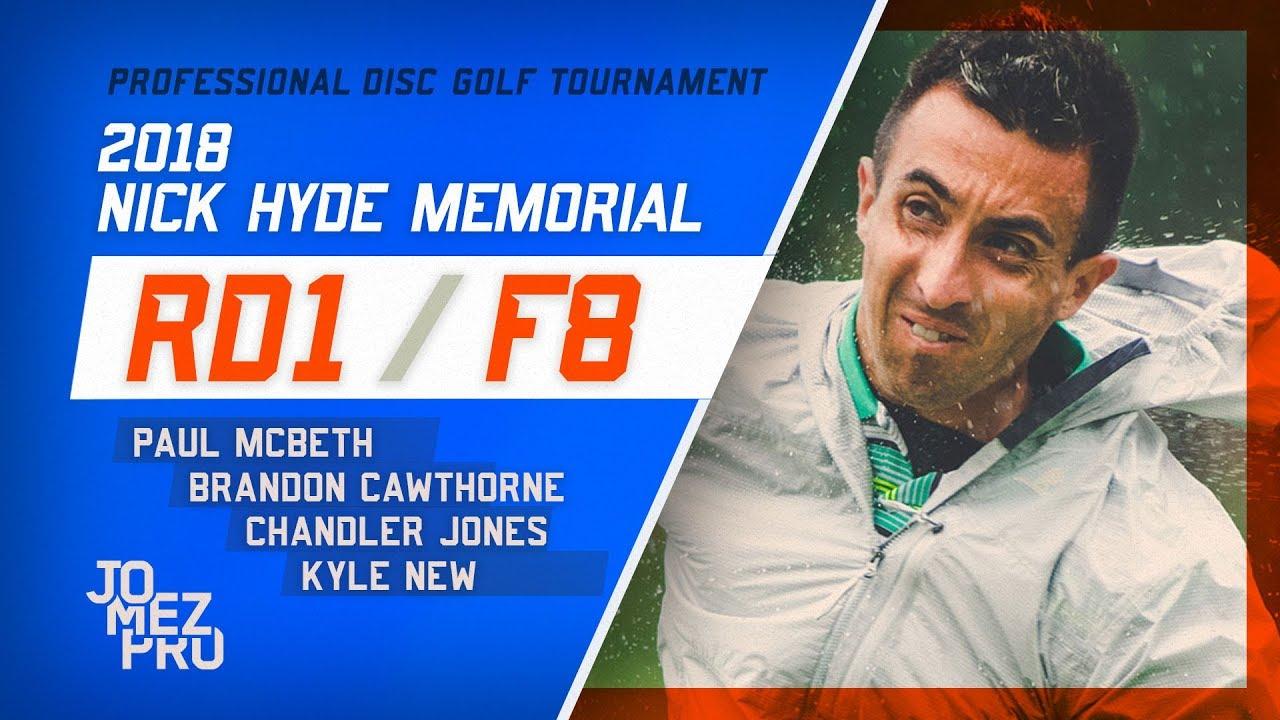 2018 Nick Hyde Memorial | Round 1, F8