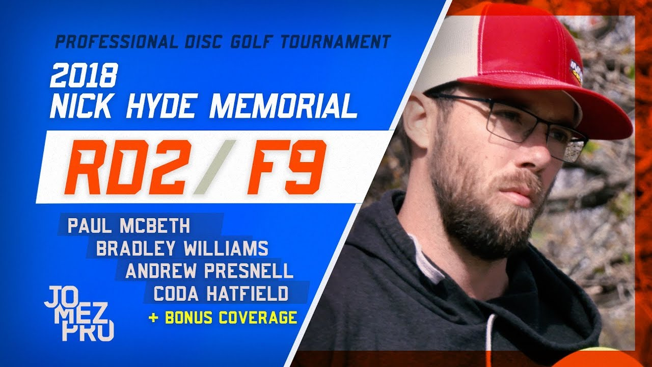 2018 Nick Hyde Memorial | Round 2, F9