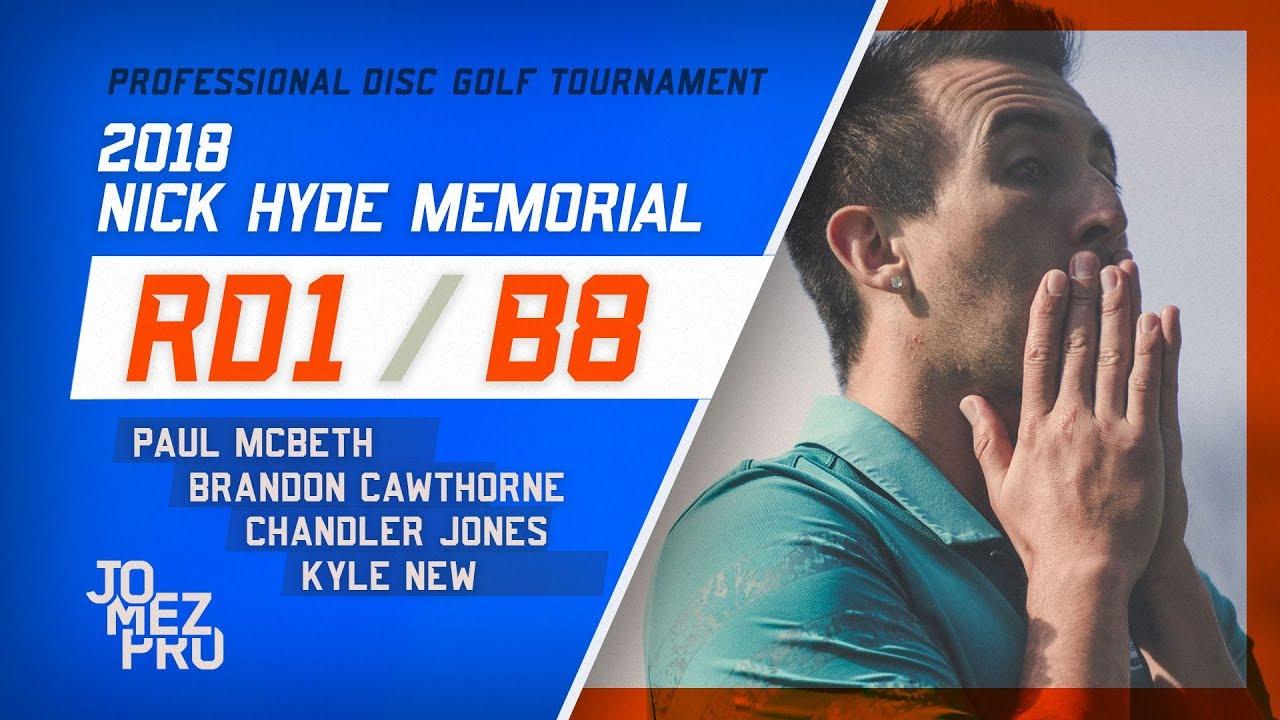 2018 Nick Hyde Memorial | Round1 , B8