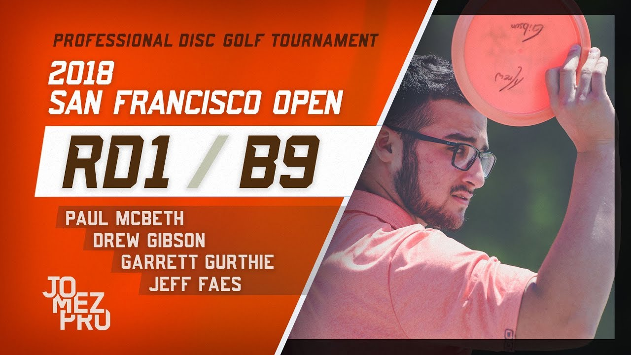 2018 San Francisco Open | Round 1, B9