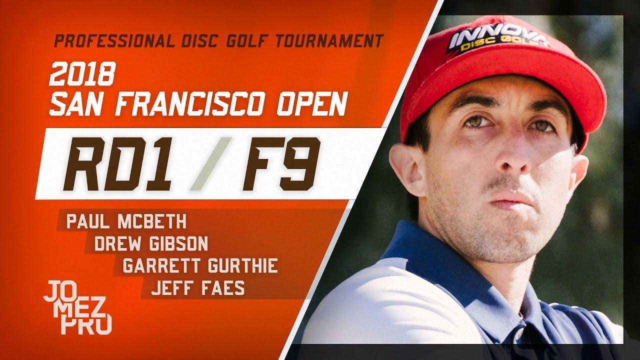 2018 San Francisco Open | Round 1, F9