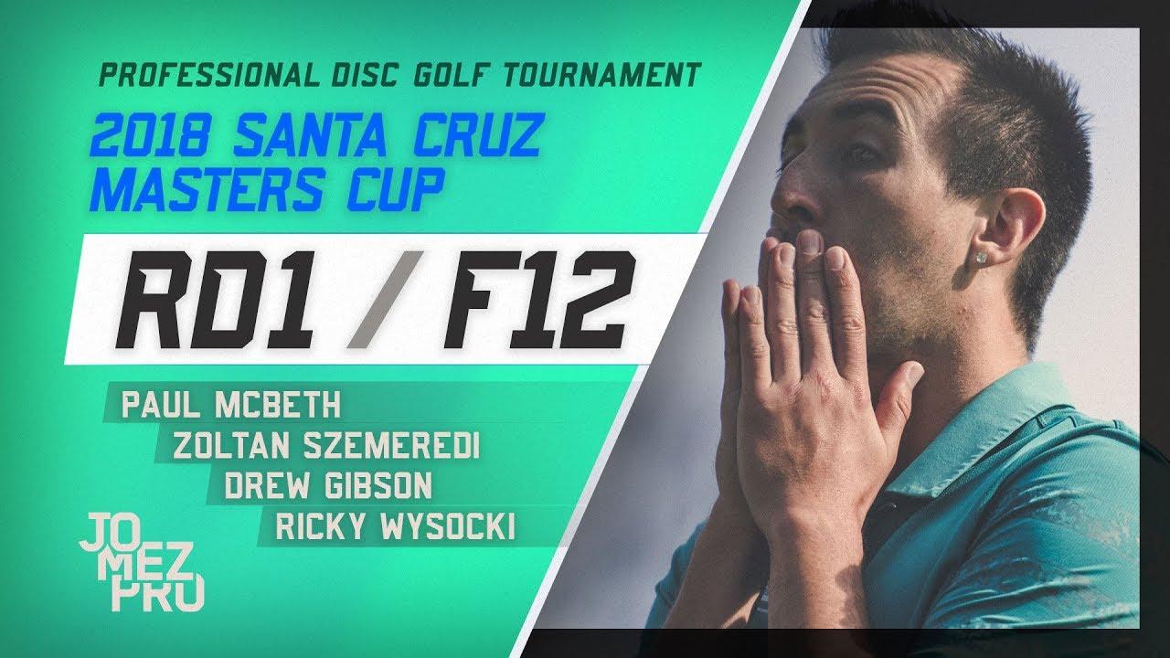 2018 Santa Cruz Masters Cup | Round 1, F12