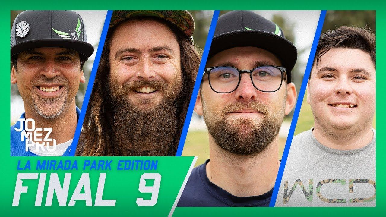 Jomez Pro Final 9 – La Mirada, CA