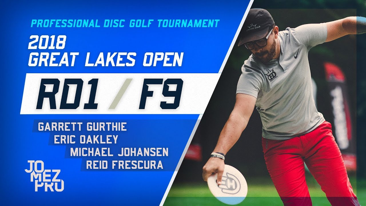 2018 Great Lakes Open | Round 1, F9