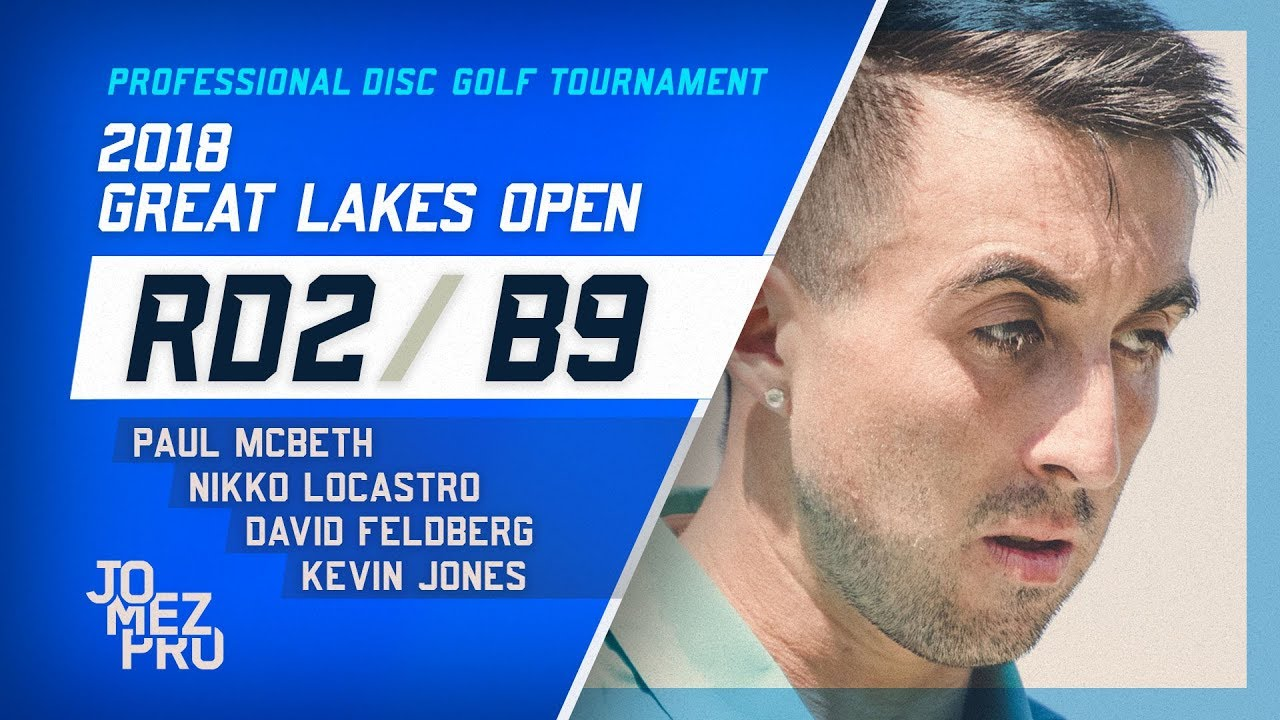 2018 Great Lakes Open | Round 2, B9