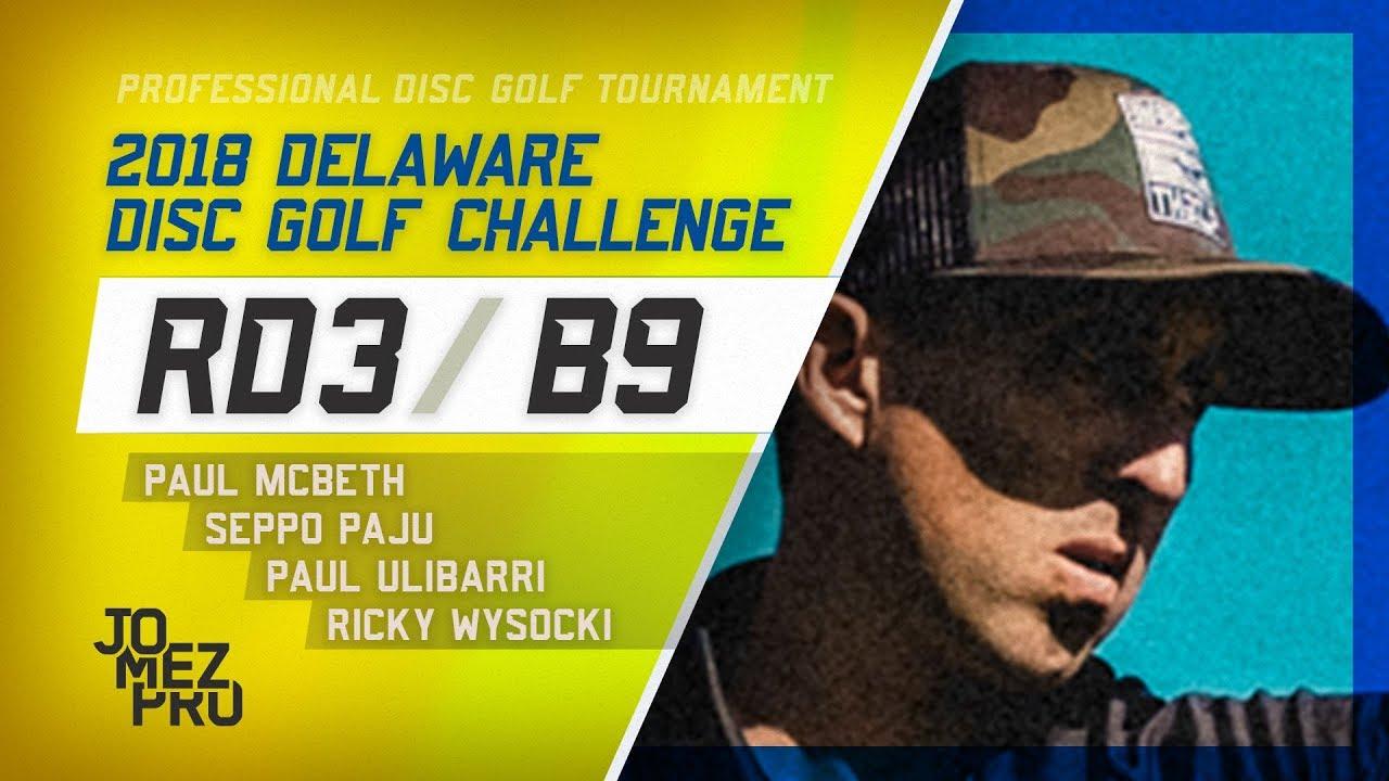 2018 Delaware Disc Golf Challenge | Final Round, B9