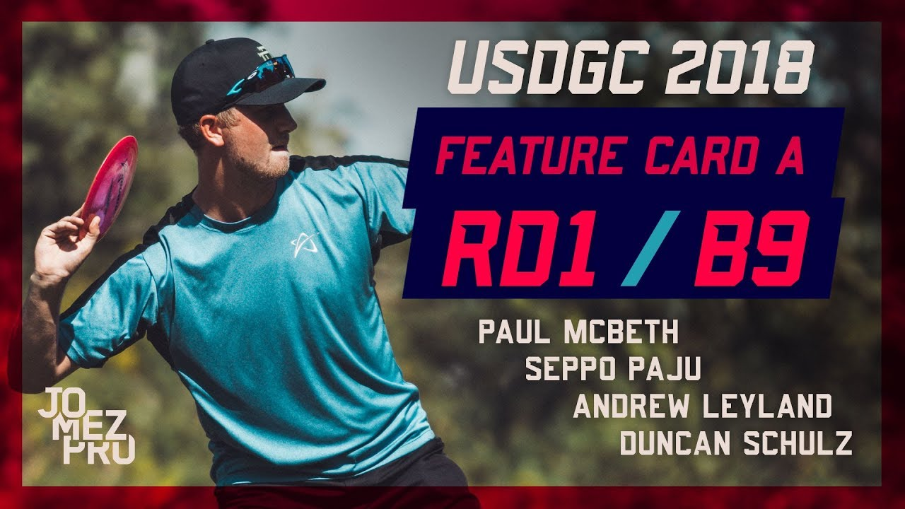 2018 USDGC | Lead Card | Round 1, B9