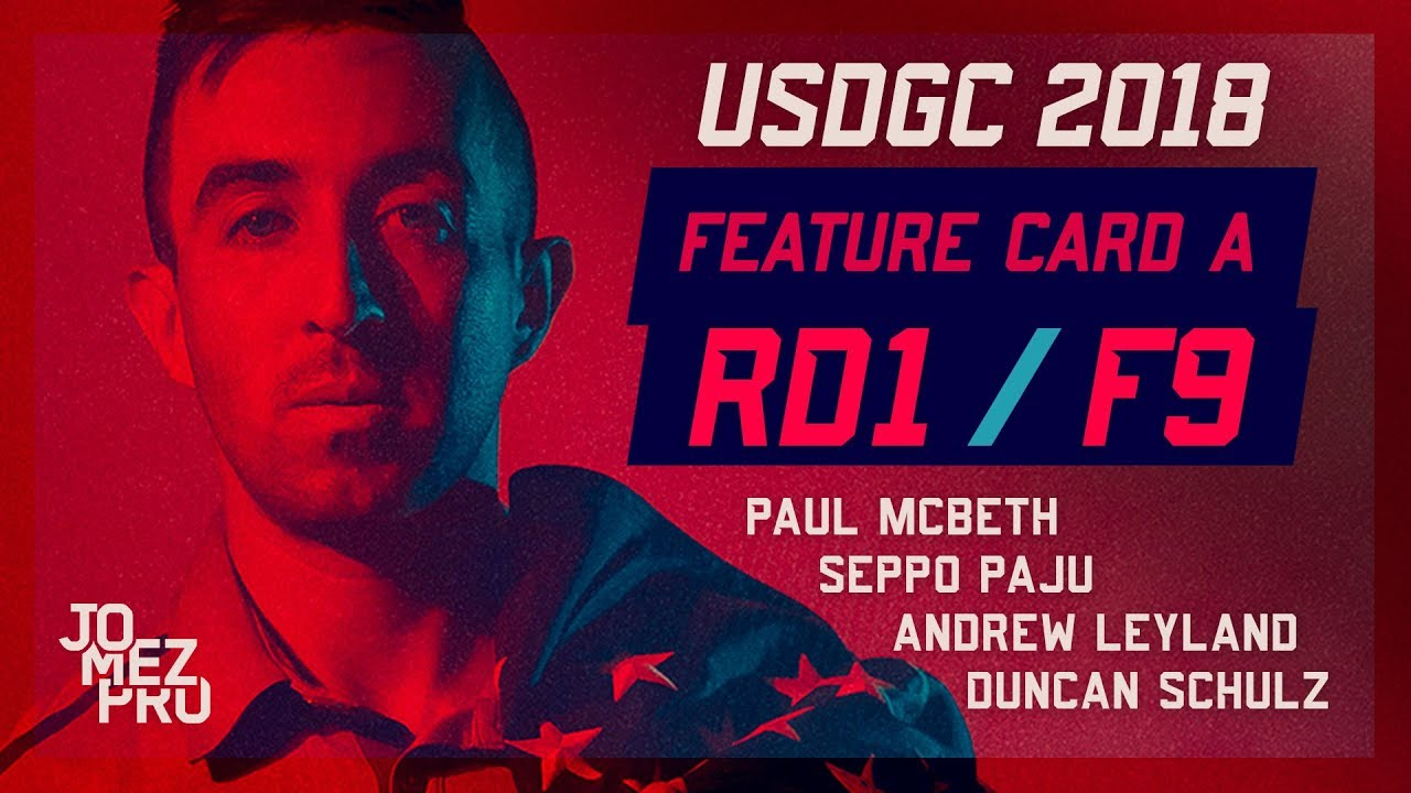 2018 USDGC | Lead Card | Round 1, F9