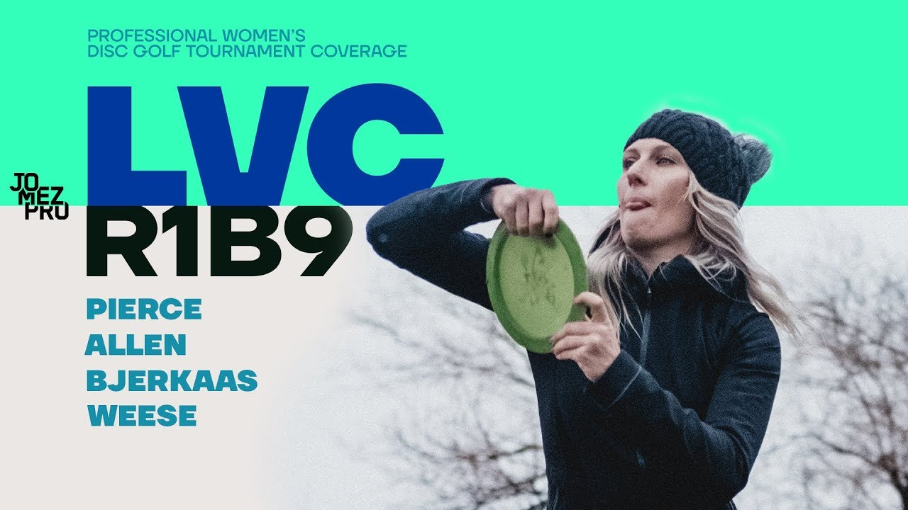 2019 LVC FPO | Round 1 Back 9