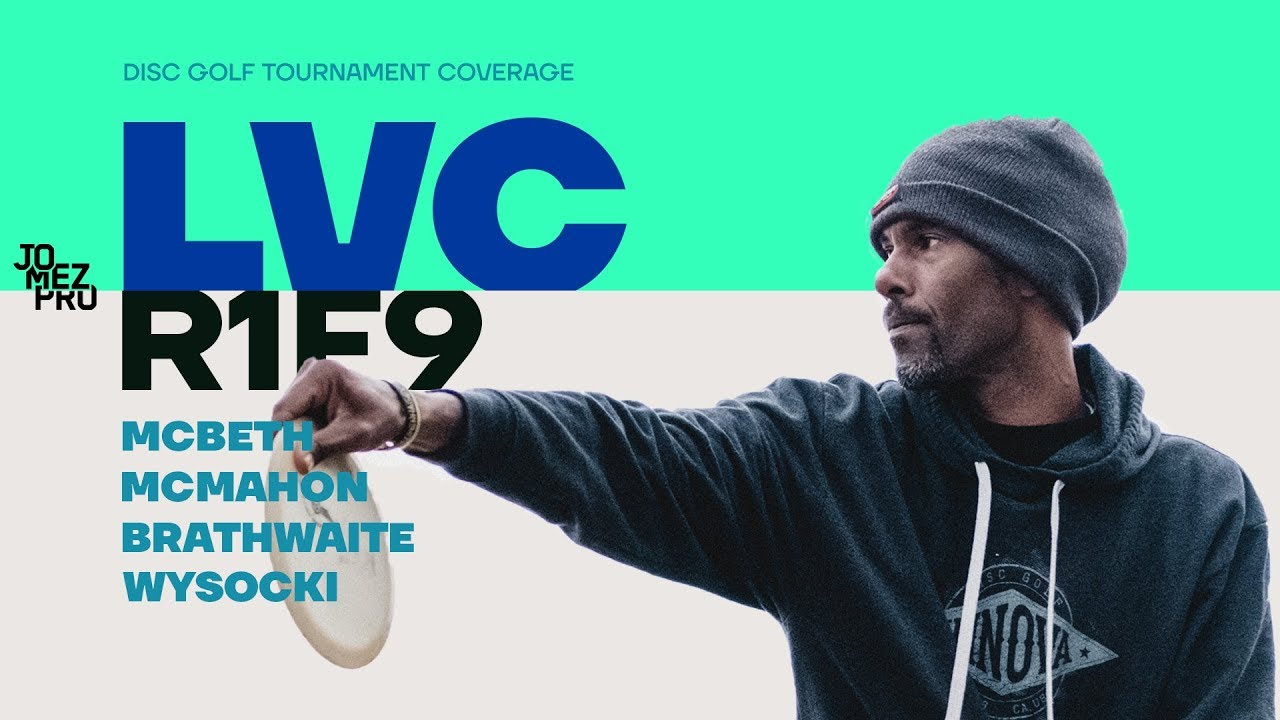 2019 LVC | Round 1 Front 9