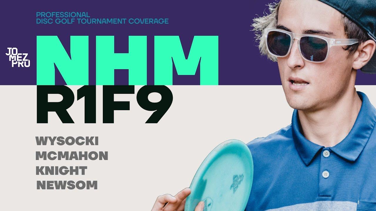 2019 NHM   Round 1 Front 9   MPO