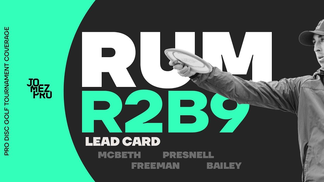 2019 RUM | Round 2 Back 12